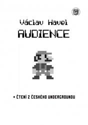 Audience - Vácav Havel - Divadlo J. kašky, Praha 5 - Zbraslav